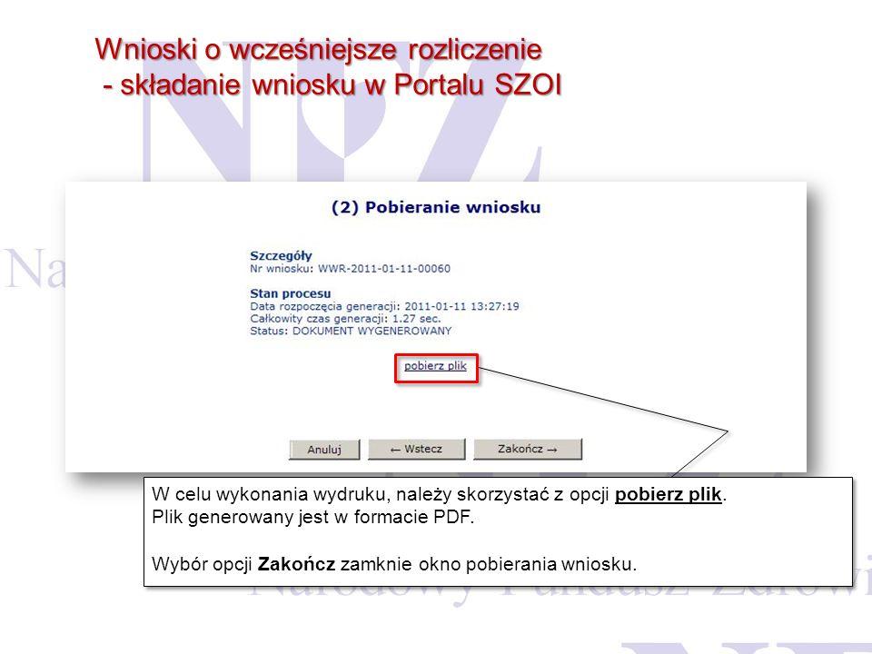Wnioski o wcześniejsze rozliczenie - składanie wniosku w Portalu SZOI
