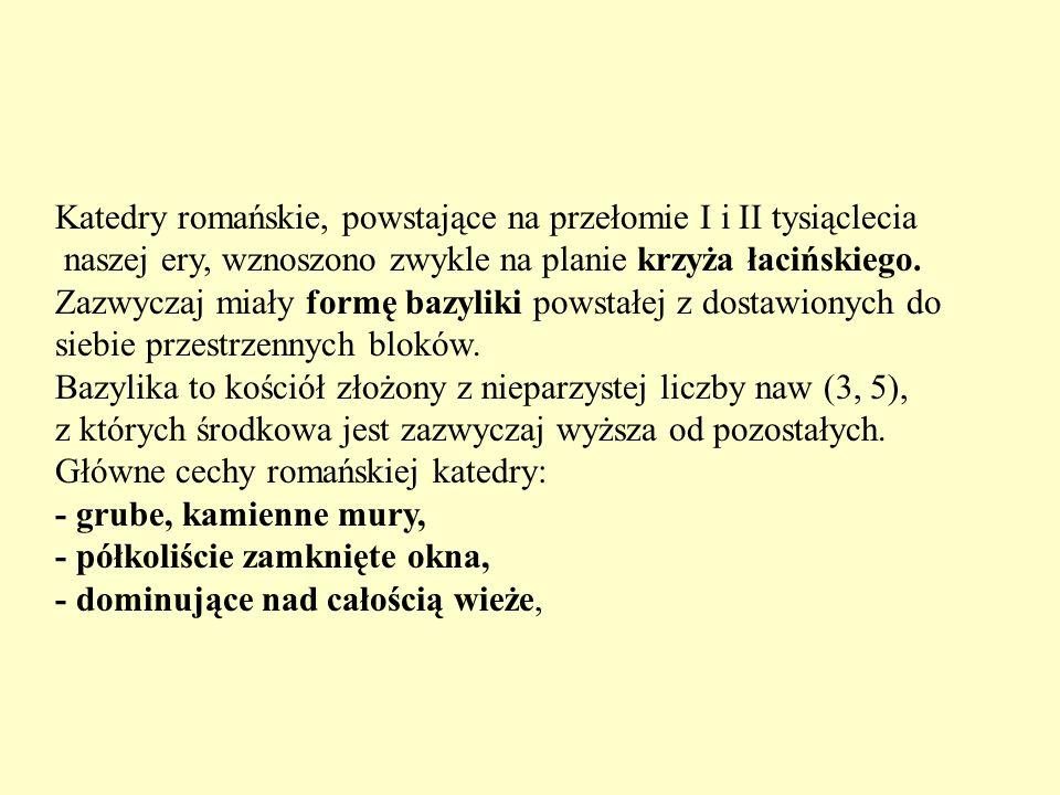 Katedry romańskie, powstające na przełomie I i II tysiąclecia