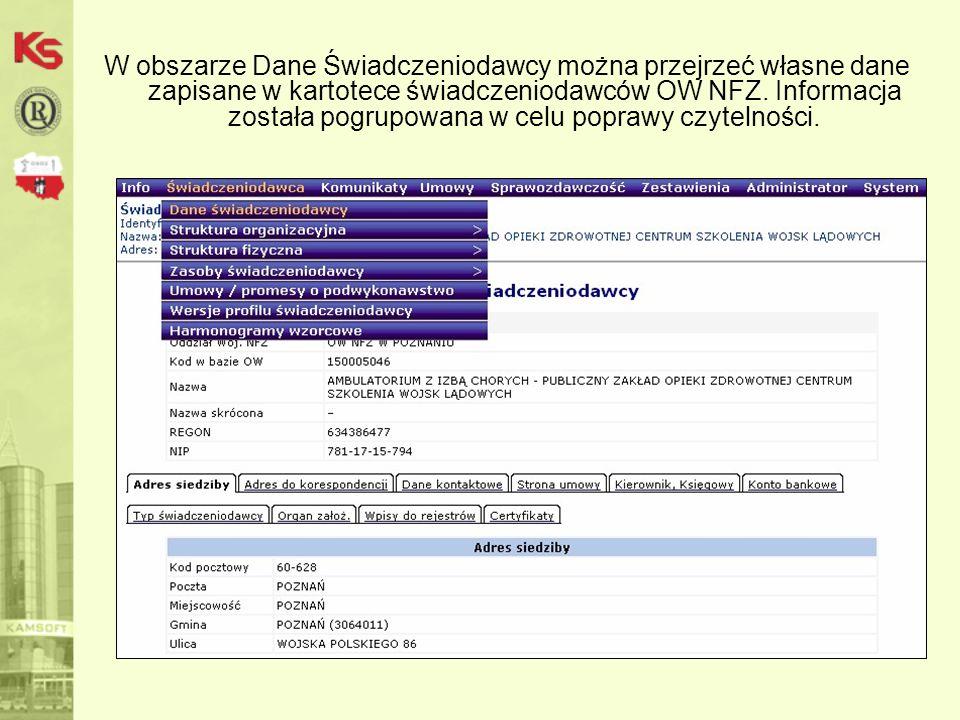 W obszarze Dane Świadczeniodawcy można przejrzeć własne dane zapisane w kartotece świadczeniodawców OW NFZ.