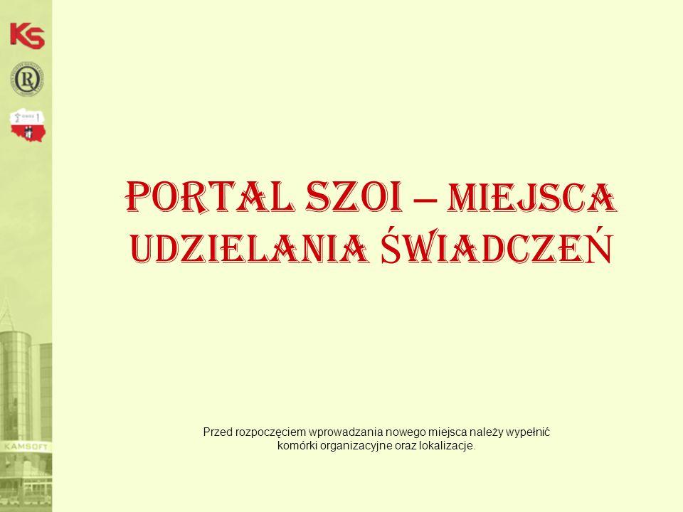 Portal SZOI – miejsca udzielania ŚwiadczeŃ