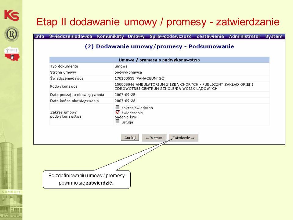 Etap II dodawanie umowy / promesy - zatwierdzanie