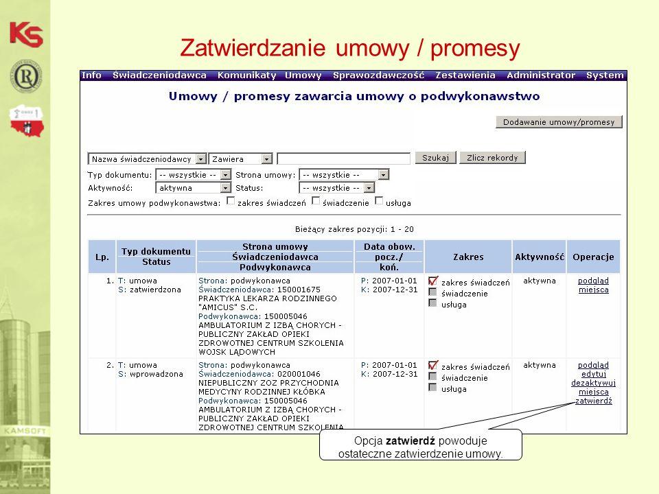 Zatwierdzanie umowy / promesy