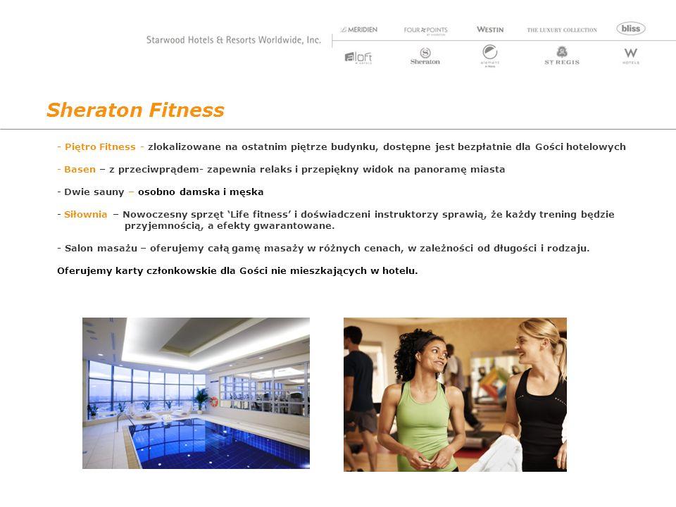Sheraton Fitness - Piętro Fitness - zlokalizowane na ostatnim piętrze budynku, dostępne jest bezpłatnie dla Gości hotelowych.