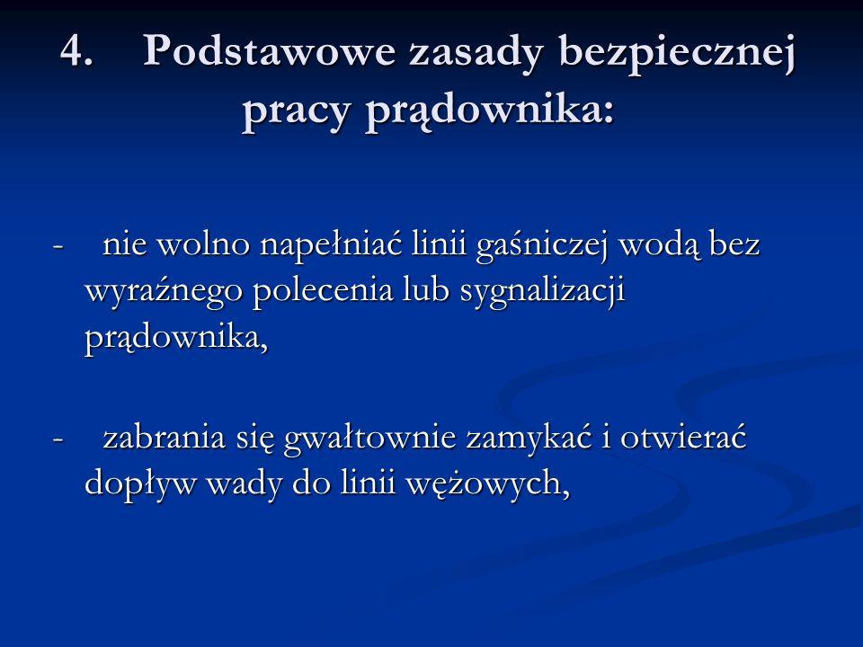 4. Podstawowe zasady bezpiecznej pracy prądownika: