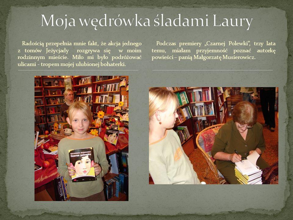 Moja wędrówka śladami Laury
