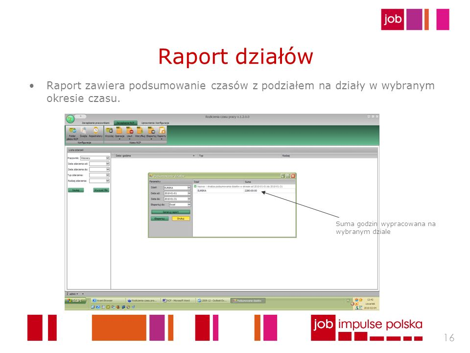 Raport działów Raport zawiera podsumowanie czasów z podziałem na działy w wybranym okresie czasu.