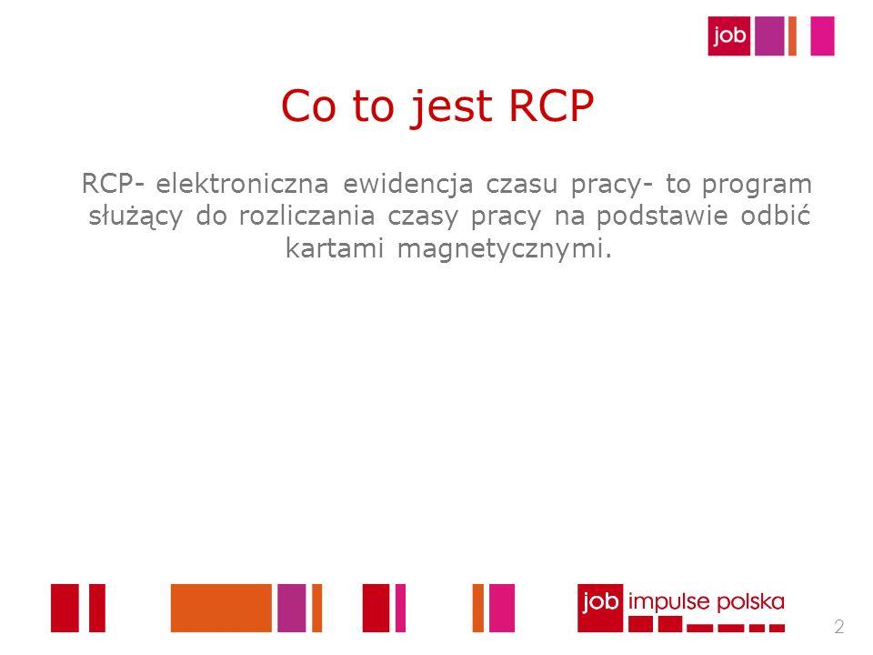 Co to jest RCP RCP- elektroniczna ewidencja czasu pracy- to program służący do rozliczania czasy pracy na podstawie odbić kartami magnetycznymi.