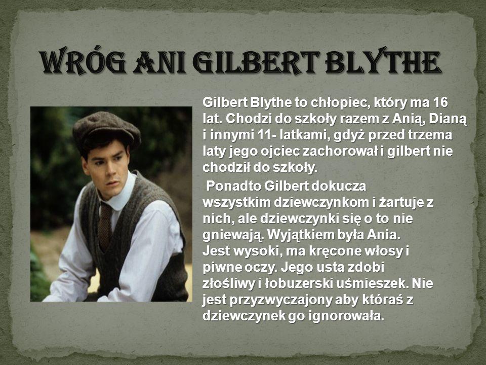 Wróg Ani Gilbert Blythe