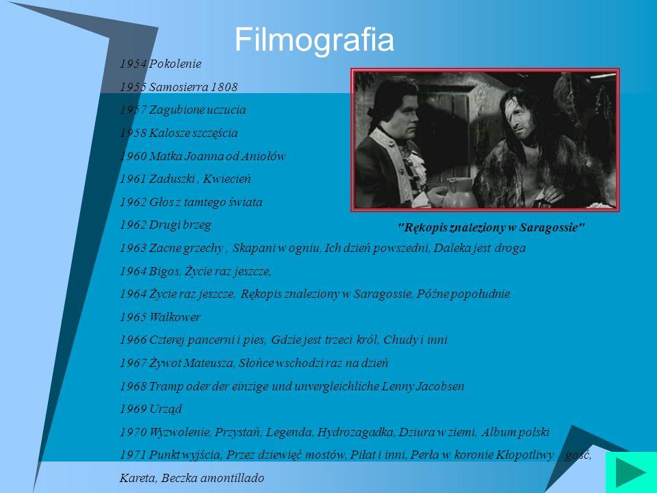 Filmografia 1954 Pokolenie 1955 Samosierra 1808 1957 Zagubione uczucia