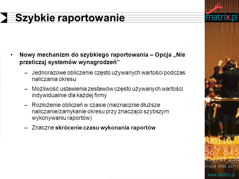 """Szybkie raportowanie Nowy mechanizm do szybkiego raportowania – Opcja """"Nie przeliczaj systemów wynagrodzeń"""