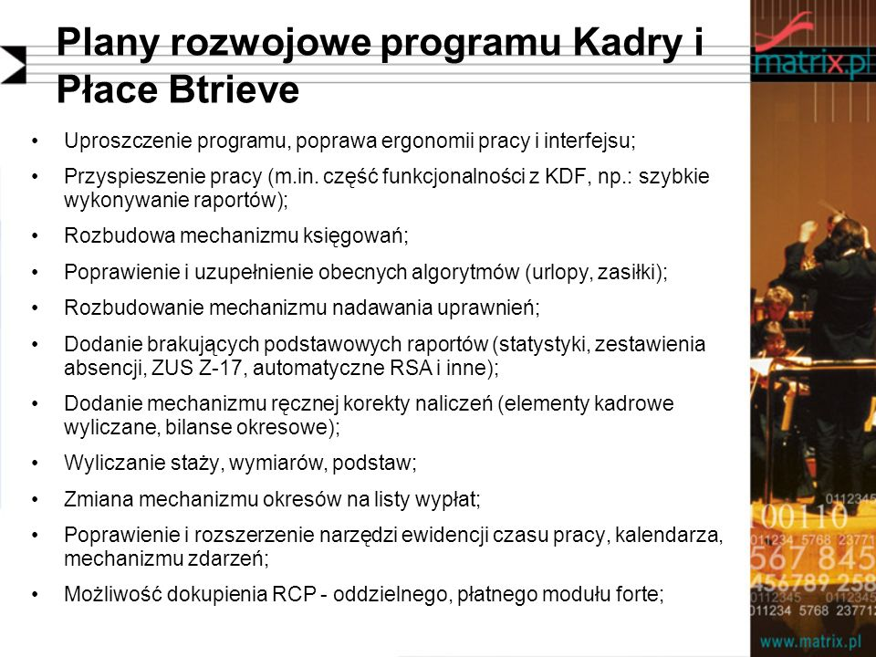 Plany rozwojowe programu Kadry i Płace Btrieve