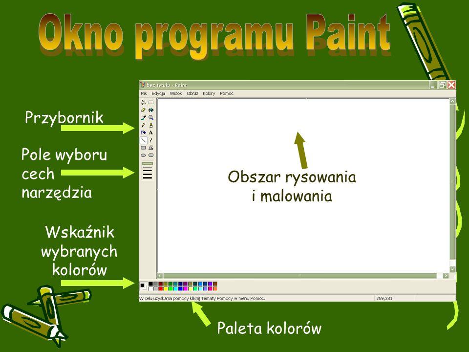 Okno programu Paint Przybornik Pole wyboru cech narzędzia