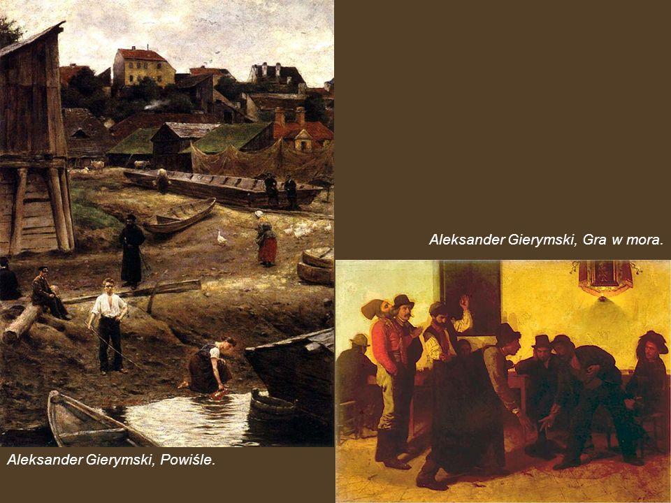 Aleksander Gierymski, Gra w mora.