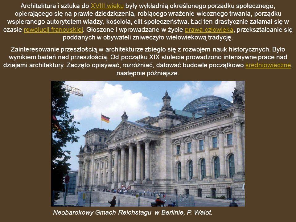 Architektura i sztuka do XVIII wieku były wykładnią określonego porządku społecznego, opierającego się na prawie dziedziczenia, robiącego wrażenie wiecznego trwania, porządku wspieranego autorytetem władzy, kościoła, elit społeczeństwa. Ład ten drastycznie załamał się w czasie rewolucji francuskiej. Głoszone i wprowadzane w życie prawa człowieka, przekształcanie się poddanych w obywateli zniweczyło wielowiekową tradycję.