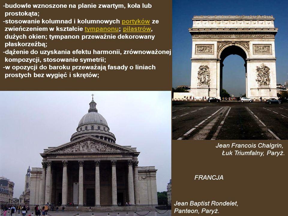 FRANCJA budowle wznoszone na planie zwartym, koła lub prostokąta;