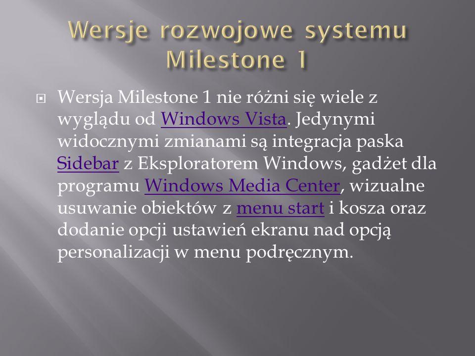 Wersje rozwojowe systemu Milestone 1