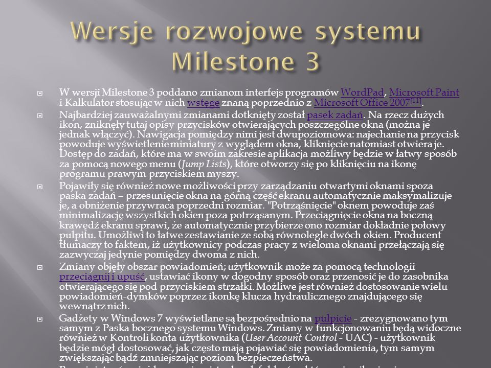 Wersje rozwojowe systemu Milestone 3