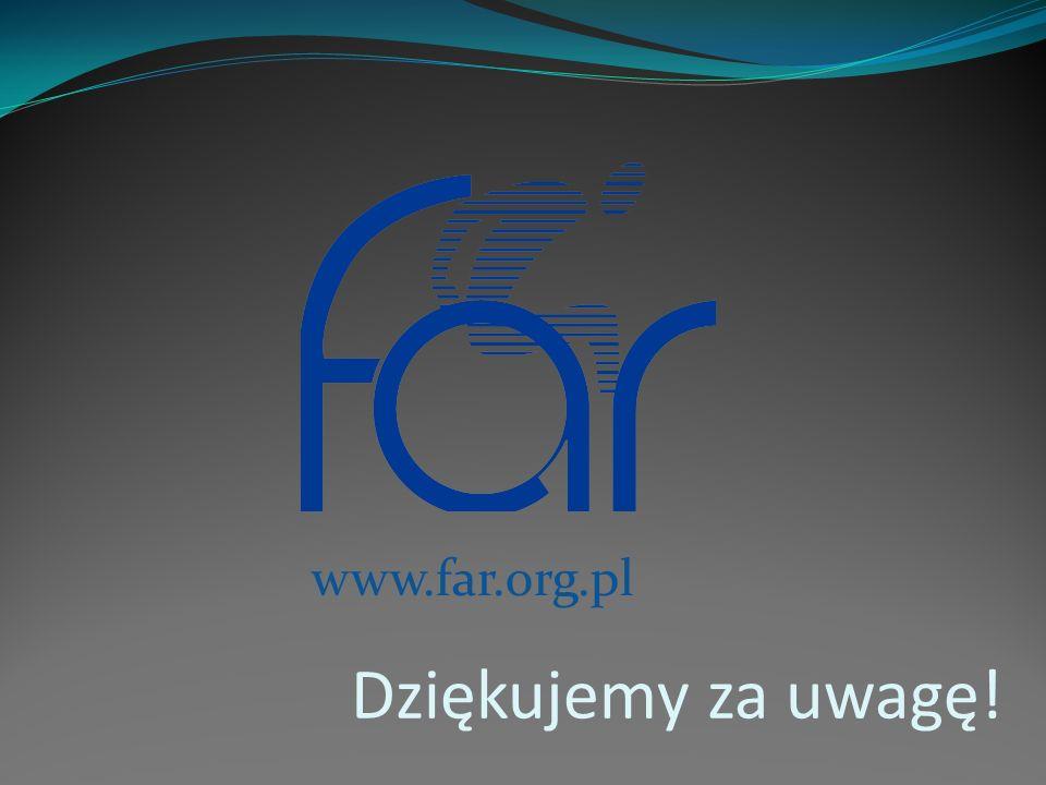 www.far.org.pl Dziękujemy za uwagę!