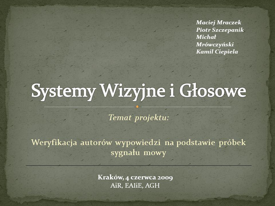 Systemy Wizyjne i Głosowe