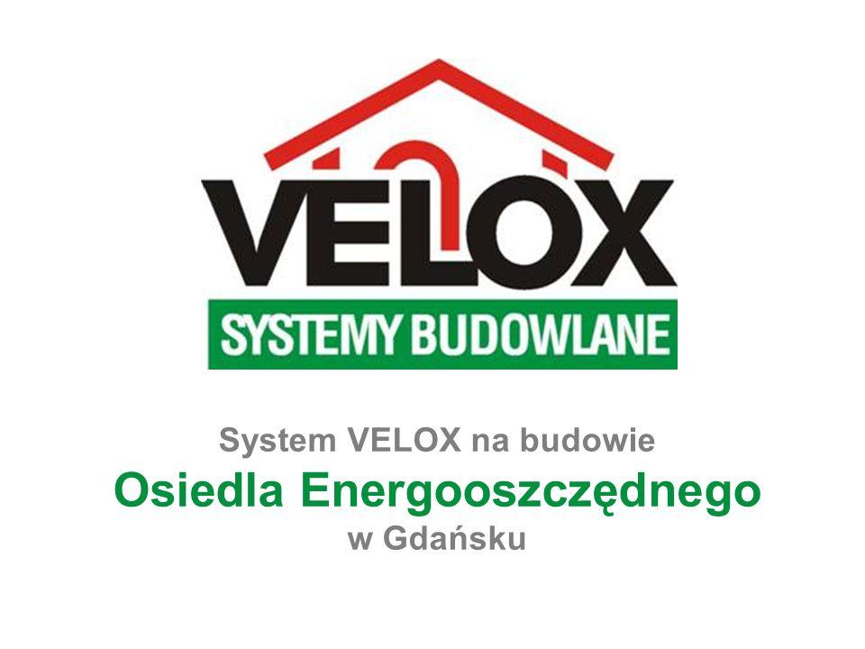 System VELOX na budowie Osiedla Energooszczędnego