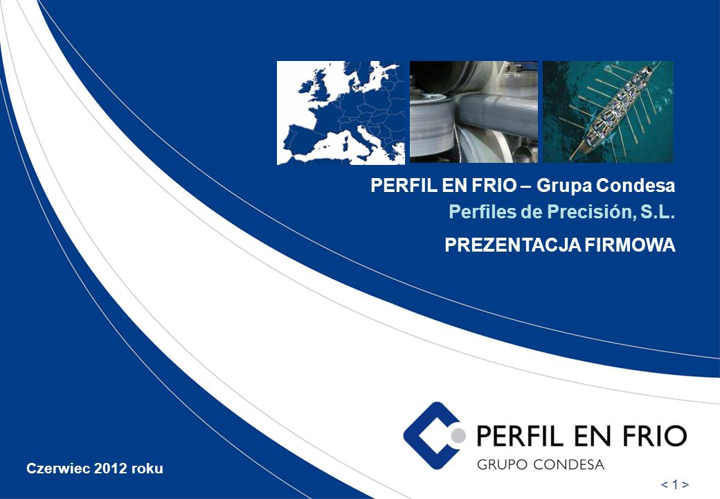 PERFIL EN FRIO – Grupa Condesa Perfiles de Precisión, S.L.