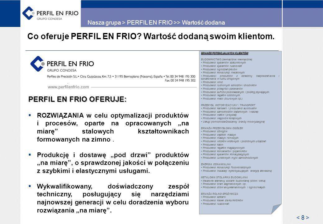 Co oferuje PERFIL EN FRIO Wartość dodaną swoim klientom.