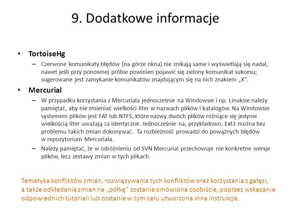 9. Dodatkowe informacje TortoiseHg Mercurial