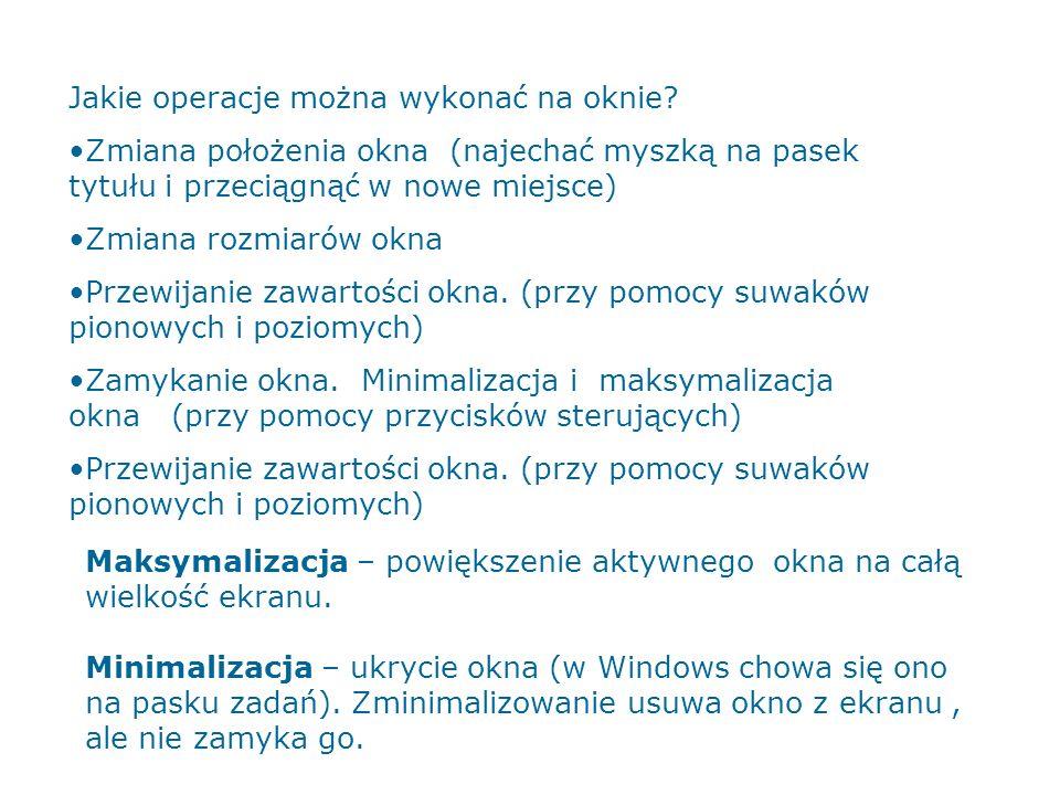 Jakie operacje można wykonać na oknie