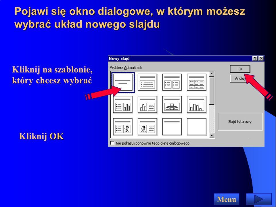 Pojawi się okno dialogowe, w którym możesz wybrać układ nowego slajdu