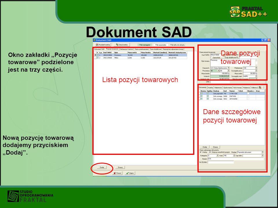 Dokument SAD Dane pozycji towarowej Lista pozycji towarowych