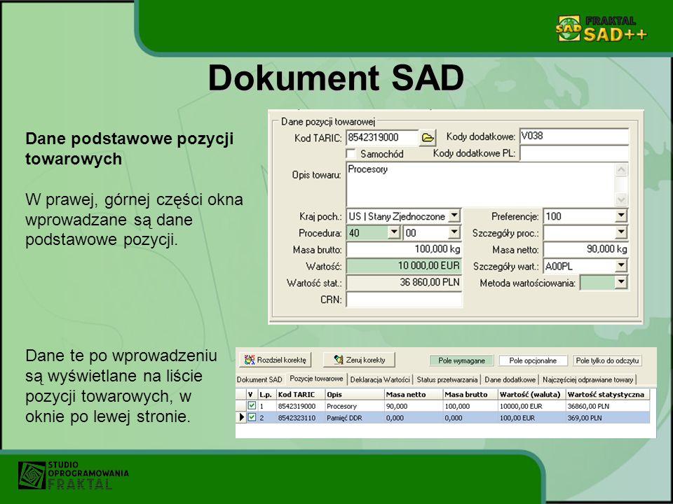 Dokument SAD Dane podstawowe pozycji towarowych