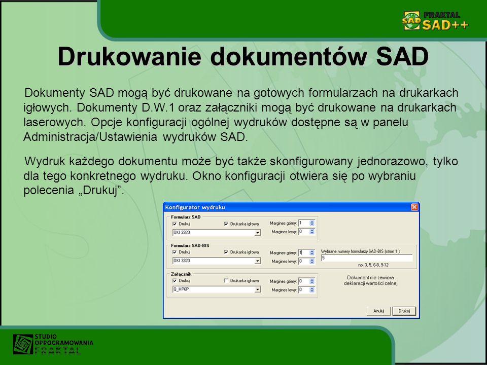 Drukowanie dokumentów SAD