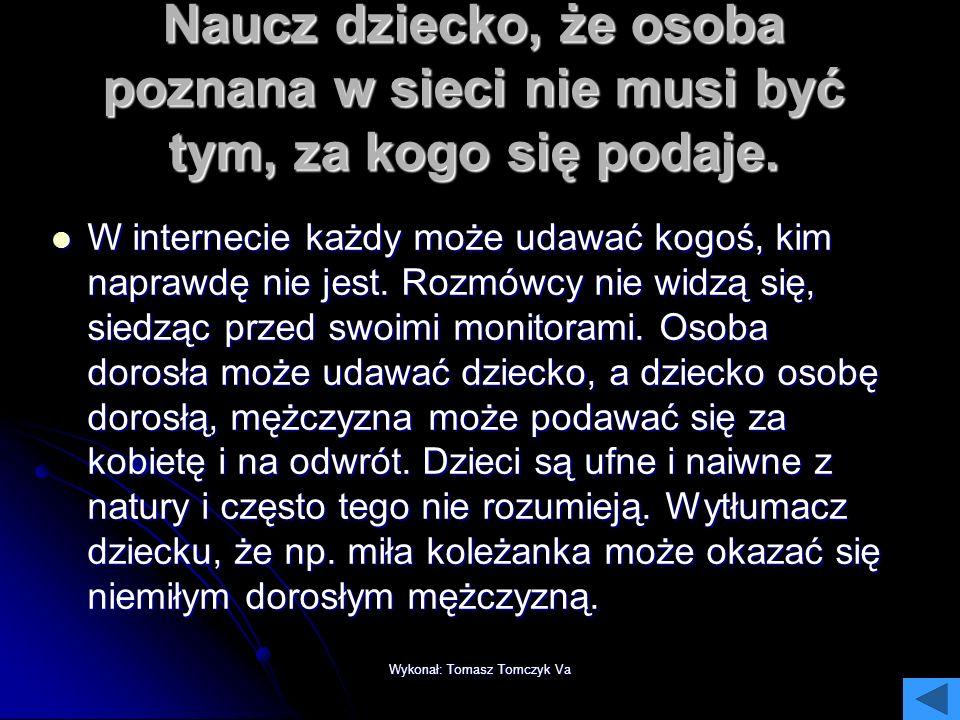 Wykonał: Tomasz Tomczyk Va