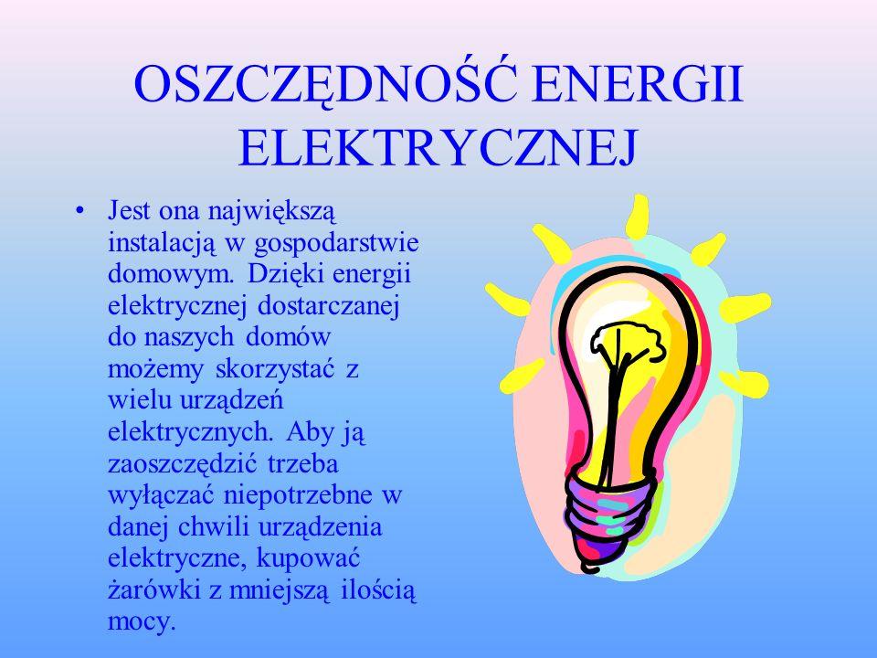 OSZCZĘDNOŚĆ ENERGII ELEKTRYCZNEJ