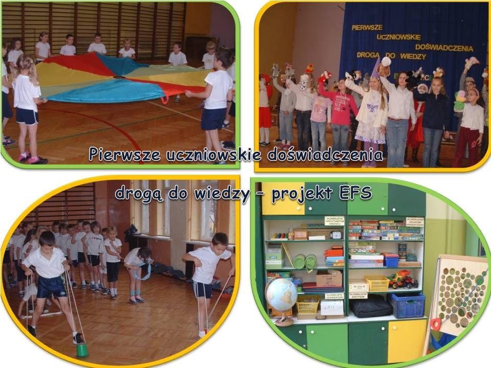 Pierwsze uczniowskie doświadczenia drogą do wiedzy – projekt EFS