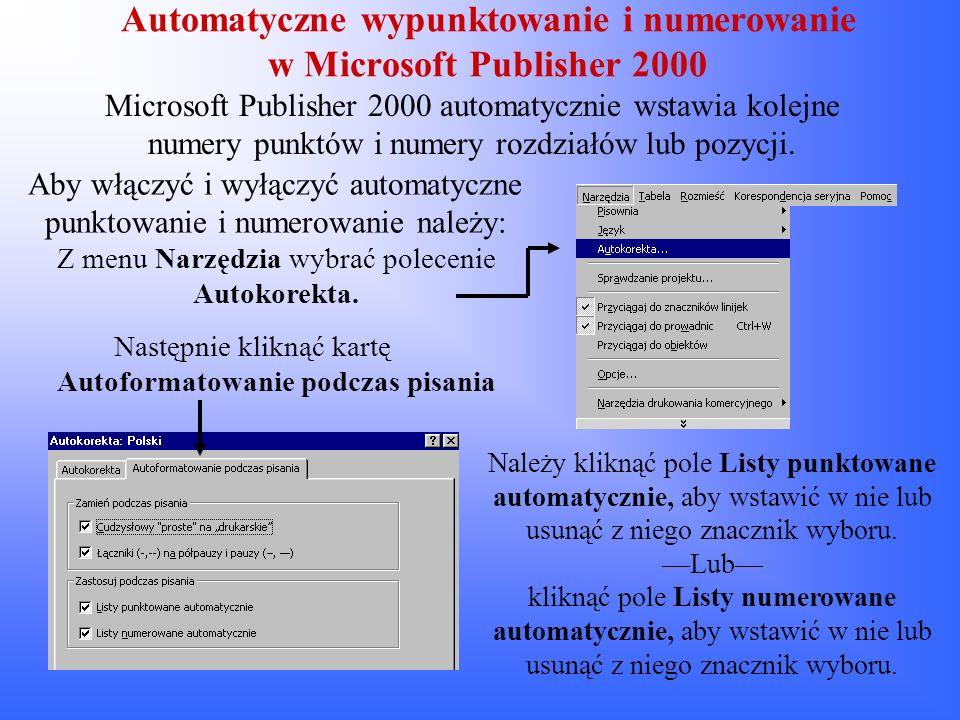 Automatyczne wypunktowanie i numerowanie w Microsoft Publisher 2000