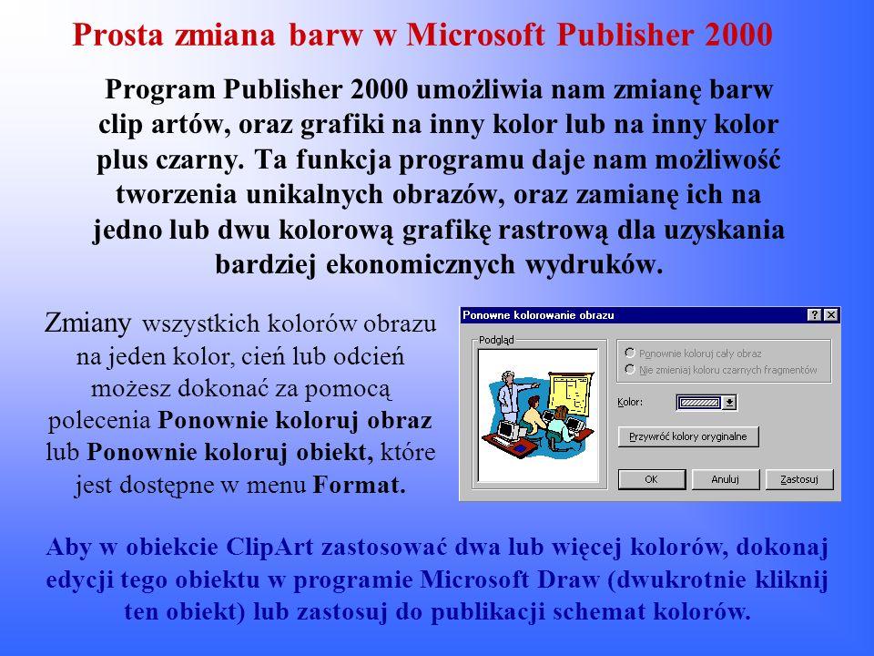 Prosta zmiana barw w Microsoft Publisher 2000