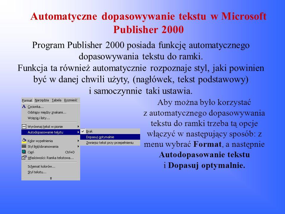 Automatyczne dopasowywanie tekstu w Microsoft Publisher 2000