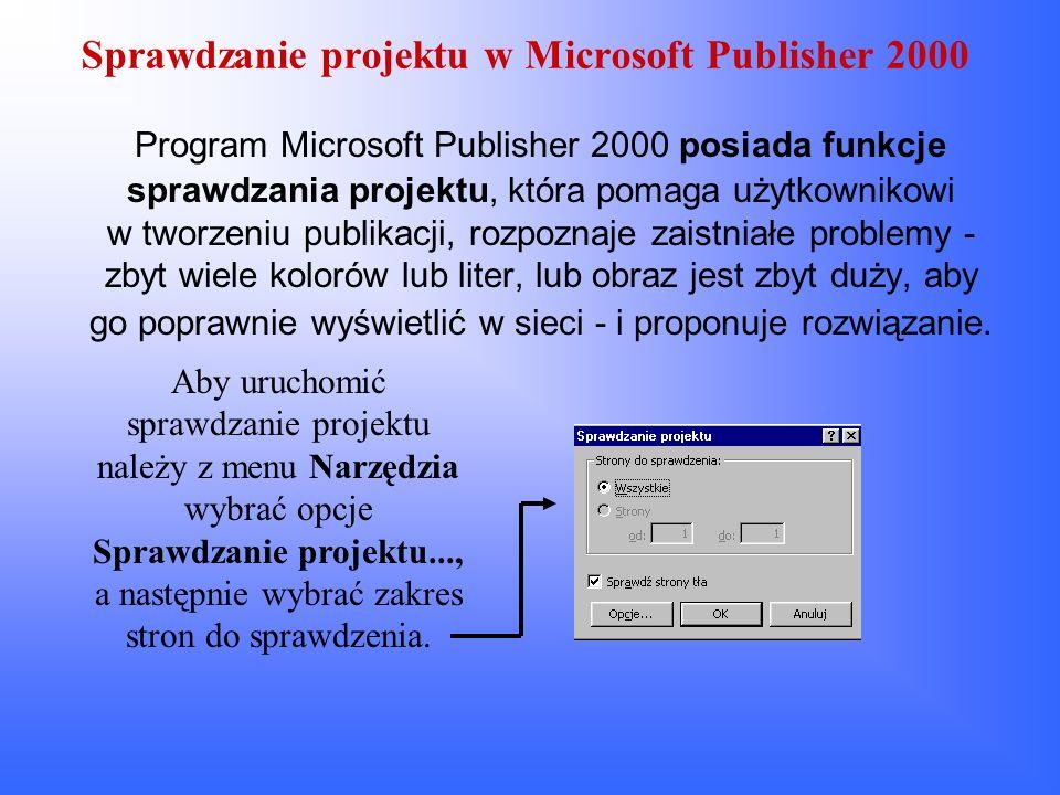 Sprawdzanie projektu w Microsoft Publisher 2000