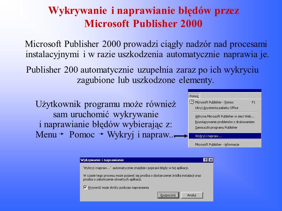 Wykrywanie i naprawianie błędów przez Microsoft Publisher 2000