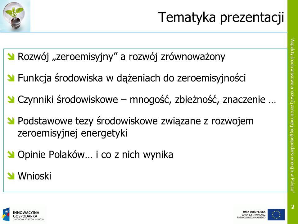 """Tematyka prezentacji Rozwój """"zeroemisyjny a rozwój zrównoważony"""