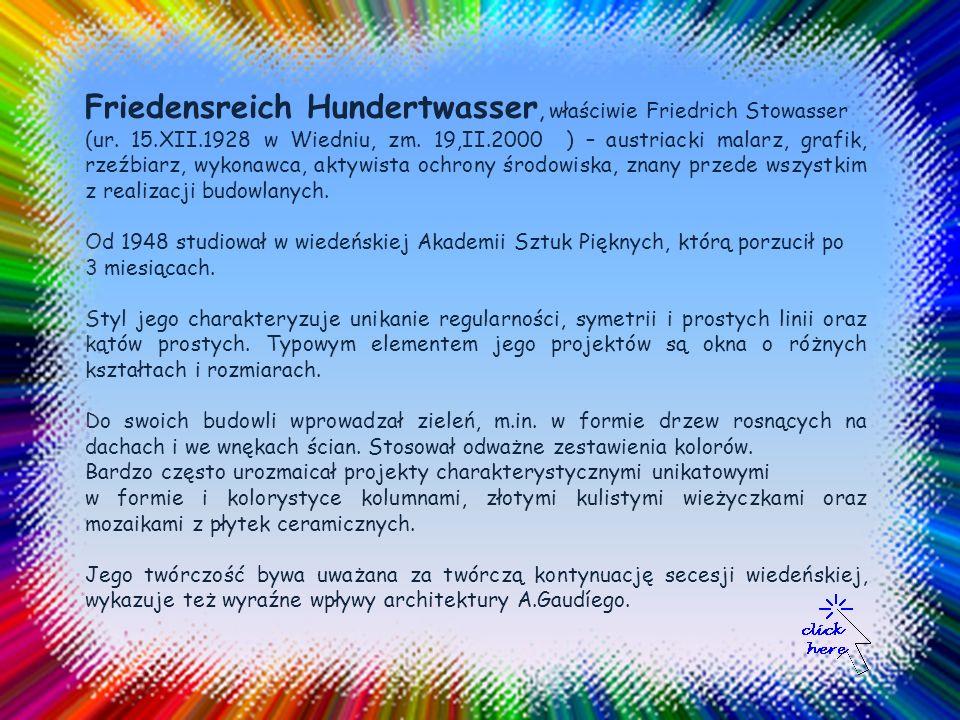 Friedensreich Hundertwasser, właściwie Friedrich Stowasser