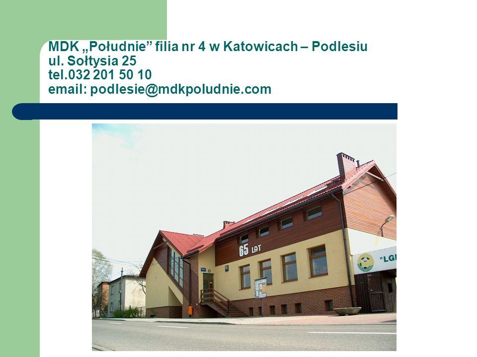 """MDK """"Południe filia nr 4 w Katowicach – Podlesiu ul. Sołtysia 25 tel"""