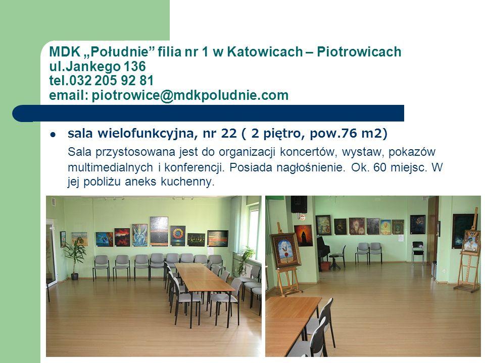 """MDK """"Południe filia nr 1 w Katowicach – Piotrowicach ul"""