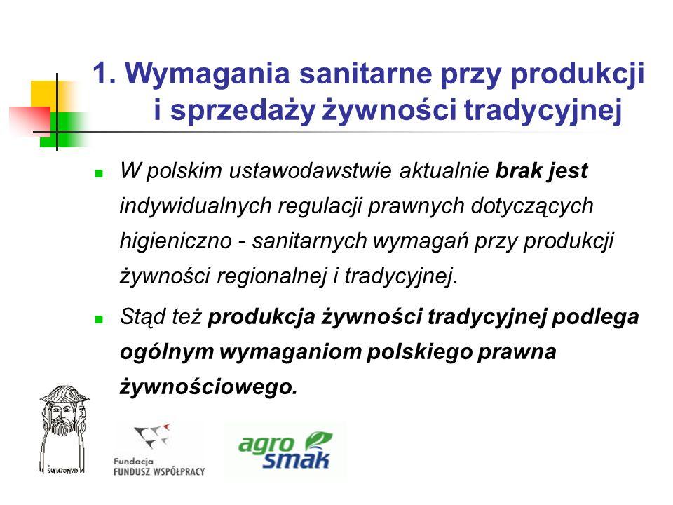 1. Wymagania sanitarne przy produkcji i sprzedaży żywności tradycyjnej