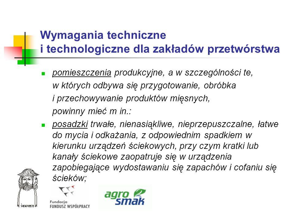Wymagania techniczne i technologiczne dla zakładów przetwórstwa