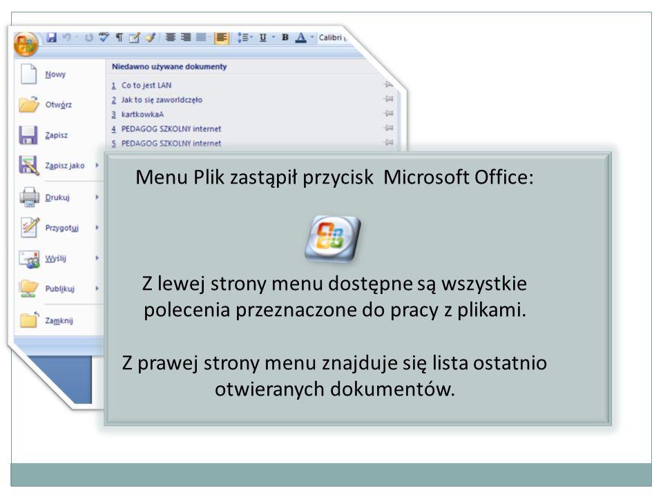 Menu Plik zastąpił przycisk Microsoft Office: