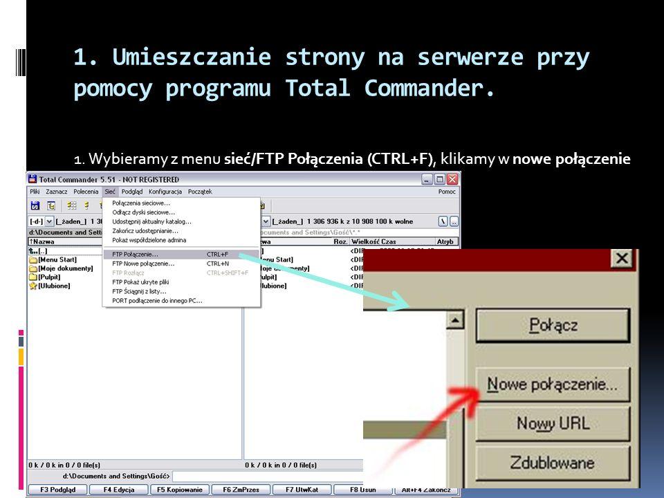 1. Umieszczanie strony na serwerze przy pomocy programu Total Commander.
