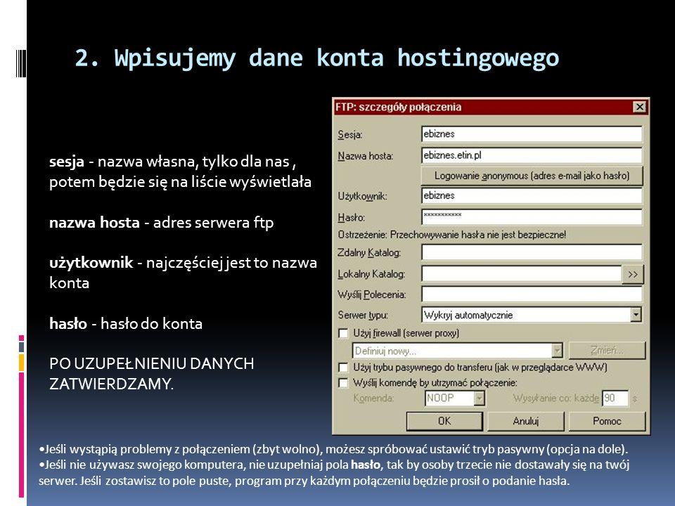 2. Wpisujemy dane konta hostingowego
