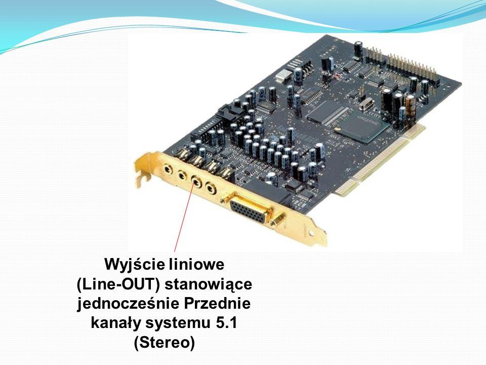 Wyjście liniowe (Line-OUT) stanowiące jednocześnie Przednie kanały systemu 5.1 (Stereo)